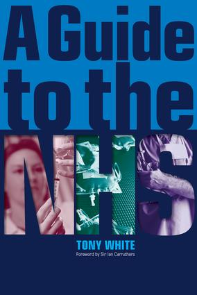 A Guide to the NHS: 1st Edition (Paperback) book cover