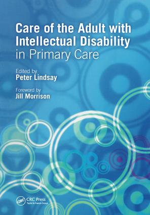 Care of the Adult with Intellectual Disability in Primary Care: 1st Edition (Paperback) book cover