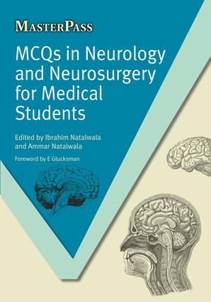 MCQs in Neurology and Neurosurgery for Medical Students: 1st Edition (Paperback) book cover