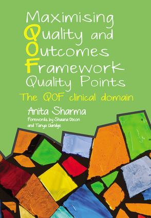 Maximising Quality and Outcomes Framework Quality Points: The QOF Clinical Domain, 1st Edition (Paperback) book cover