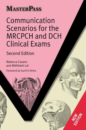 Communication Scenarios for the MRCPCH and DCH Clinical Exams: 2nd Edition (Paperback) book cover