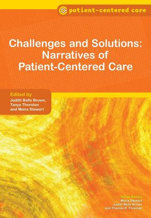 Challenges and Solutions: Narratives of Patient-Centered Care, 1st Edition (Paperback) book cover