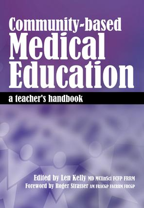 Community-Based Medical Education: A Teacher's Handbook, 1st Edition (Paperback) book cover