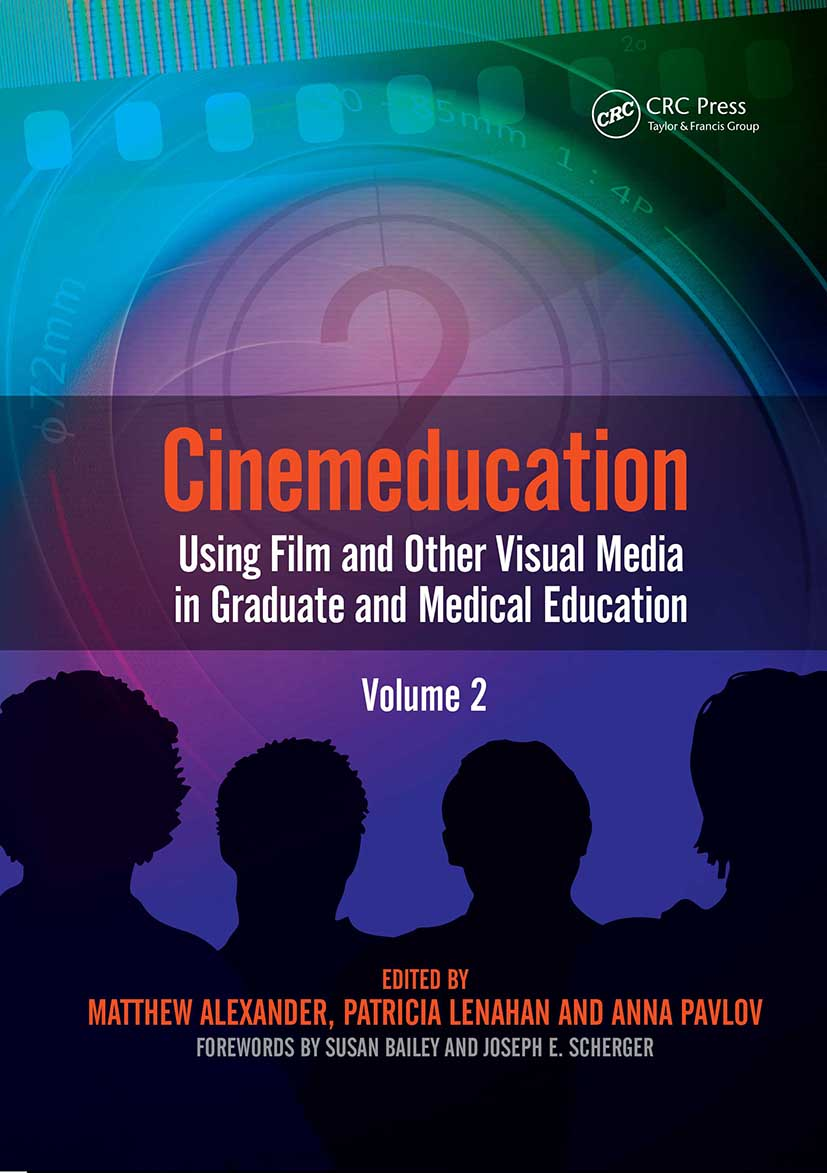 Cinemeducation: Using Film and Other Visual Media in Graduate and Medical Education, 1st Edition (Paperback) book cover