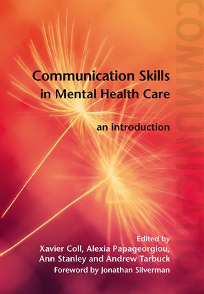Communication Skills in Mental Health Care: An Introduction, 1st Edition (Paperback) book cover