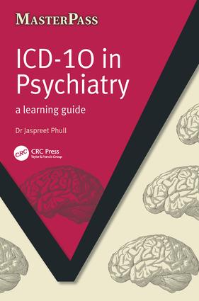 ICD 10 in Psychiatry: A Learning Guide, 1st Edition (Paperback) book cover