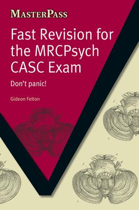 Fast Revision for the MRCPsych CASC Exam: Don't Panic!, 1st Edition (Paperback) book cover