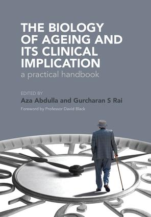 The Biology of Ageing: A Practical Handbook, 1st Edition (Paperback) book cover