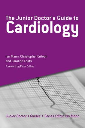 The Junior Doctor's Guide to Cardiology