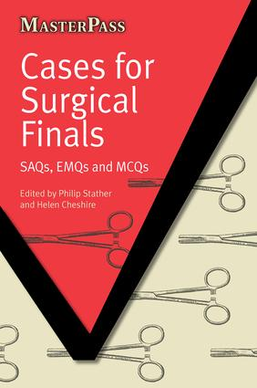 Cases for Surgical Finals: SAQs, EMQs and MCQs, 1st Edition (Paperback) book cover
