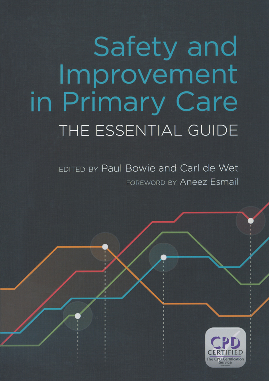 Safety and Improvement in Primary Care: The Essential Guide, 1st Edition (Paperback) book cover