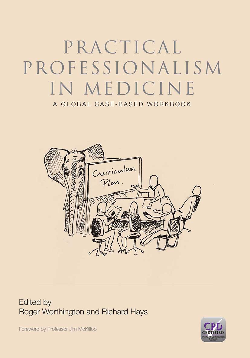 Practical Professionalism in Medicine: A Global Case-Based Workbook, 1st Edition (Paperback) book cover