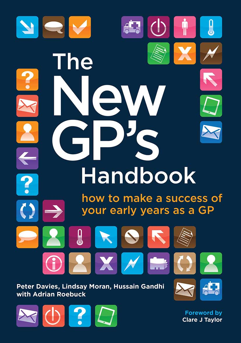 The New GP's Handbook: How to Make a Success of Your Early Years as a GP, 1st Edition (Paperback) book cover