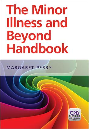 Minor Illness and Beyond: A Handbook for Nurses in General Practice, 1st Edition (Paperback) book cover