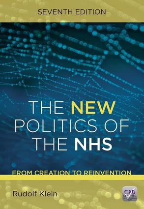 The New Politics of the NHS, Seventh Edition: 7th Edition (Paperback) book cover