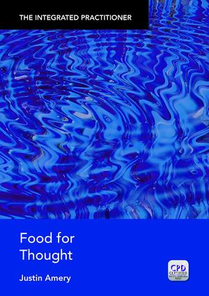 Food for Thought: The Integrated Practitioner, 1st Edition (Paperback) book cover