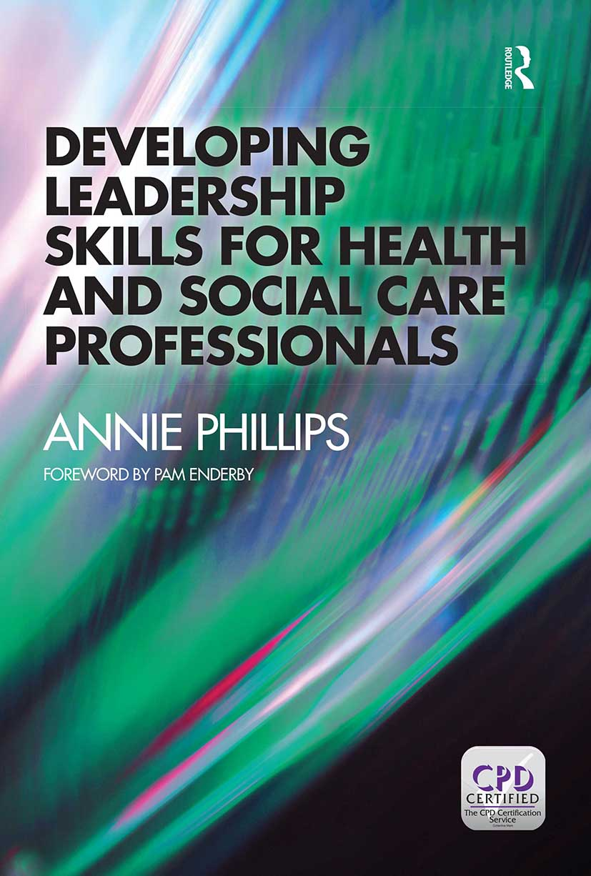 Developing Leadership Skills for Health and Social Care Professionals: 1st Edition (Paperback) book cover
