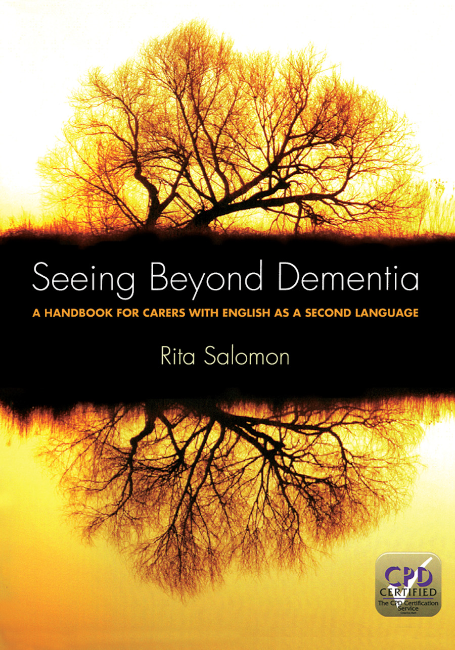Seeing Beyond Dementia: A Handbook for Carers with English as a Second Language, 1st Edition (Paperback) book cover