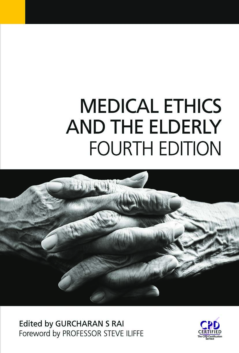 Medical Ethics and the Elderly: 4th Edition (Paperback) book cover