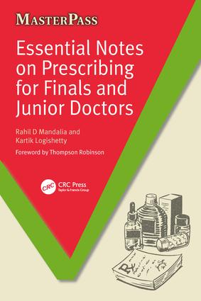 Essential Notes on Prescribing for Finals and Junior Doctors: 1st Edition (Paperback) book cover