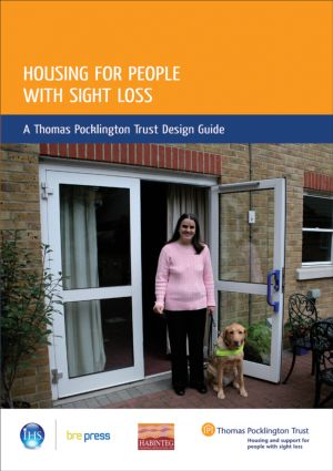 Housing for People with Sight Loss: A Thomas Pocklington Trust Design Guide (EP 84) (Paperback) book cover