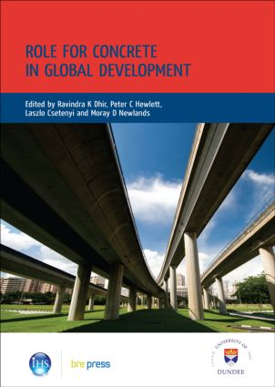 Role for Concrete in Global Development: Proceedings of the International Conference held at the University of Dundee, Scotland, UK, on 10 July 2008 (EP 86), 1st Edition (Hardback) book cover