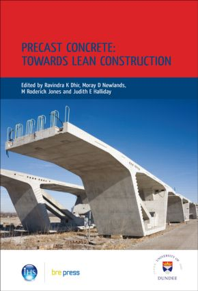 Precast Concrete: Towards Lean Construction: Proceedings of the International Conference, Dundee, July 2008 (EP 87), 1st Edition (Hardback) book cover