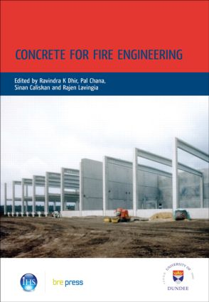 Concrete for Fire Engineering: Proceedings of the International Conference, Dundee, July 2008 (EP 90) (Hardback) book cover