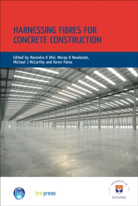 Harnessing Fibres for Concrete Construction: Proceedings of the International Conference, Dundee, July 2008 (EP 91), 1st Edition (Hardback) book cover