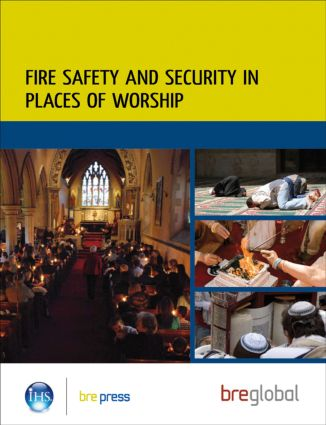 Fire Safety and Security in Places of Worship: (BR 499), 1st Edition (Paperback) book cover