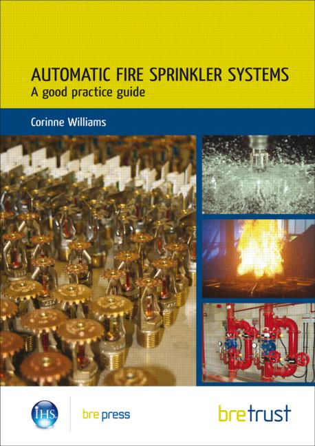 Automatic Fire Sprinkler Systems: A Good Practice Guide (FB 19) (Paperback) book cover