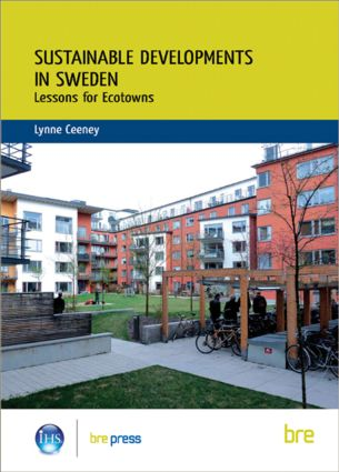Sustainable Developments in Sweden: Lessons for Ecotowns (BR 507), 1st Edition (Paperback) book cover