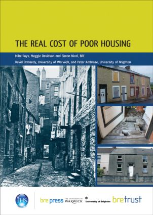 The Real Cost of Poor Housing: (FB 23), 1st Edition (Paperback) book cover