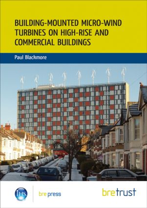 Building-mounted Micro-wind Turbines on High-rise and Commercial Buildings: (FB 22), 1st Edition (Paperback) book cover