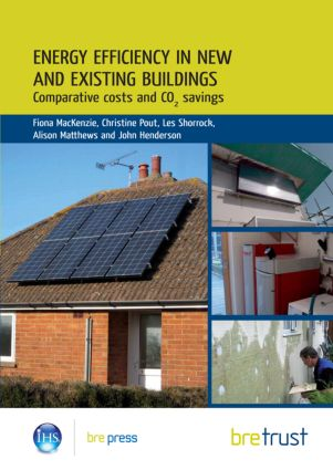 Energy Efficiency in New and Existing Buildings: Comparative costs and CO2 savings (FB 26), 1st Edition (Paperback) book cover