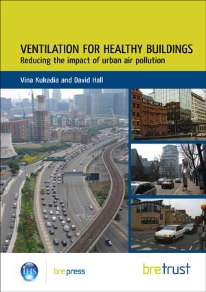 Ventilation for Healthy Buildings: Reducing the Impact of Urban Air Pollution (Paperback) book cover