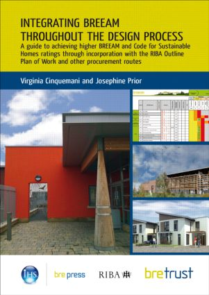 Integrating BREEAM Throughout the Design Process: A Guide to Achieving Higher BREEAM and Code for Sustainable Homes Ratings (FB 28), 1st Edition (Paperback) book cover