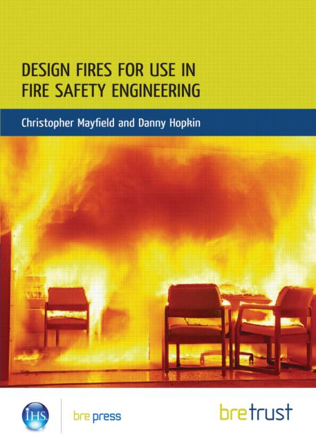 Design Fires for Use in Fire Safety Engineering: (FB 29) (Paperback) book cover