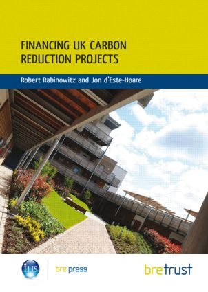 Financing UK Carbon Reduction Projects: (FB 31) (Paperback) book cover