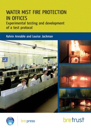 Water Mist Fire Protection in Offices: Experimental Testing and Development of a Test Protocol (Paperback) book cover