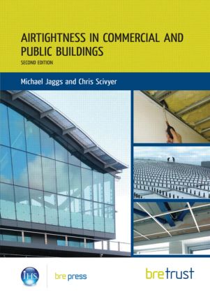 Airtightness in Commercial and Public Buildings: 2nd Edition (Paperback) book cover
