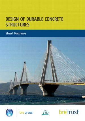 Design of Durable Concrete Structures: 1st Edition (Hardback) book cover