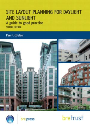 Site Layout Planning for Daylight and Sunlight: A Guide to Good Practice, 2nd Edition (Paperback) book cover