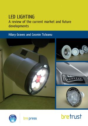 LED Lighting: A Review of the Current Market and Future Developments (Paperback) book cover