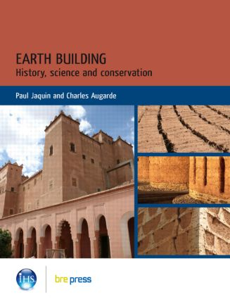 Earth Building: History, Science and Conservation (EP 101) (Paperback) book cover