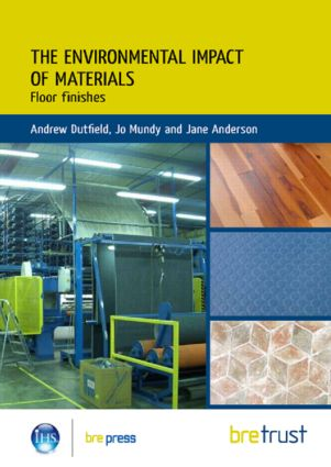 Environmental Impact of Materials: Floor Finishes (Paperback) book cover