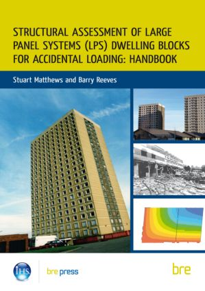 Structural Assessment of Large Panel Systems (LPS) Dwelling Blocks for Accidental Loading: Handbook (Paperback) book cover
