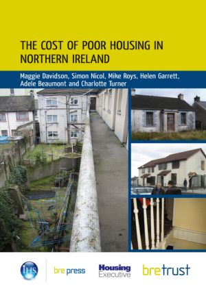 The Cost of Poor Housing in Northern Ireland (Paperback) book cover
