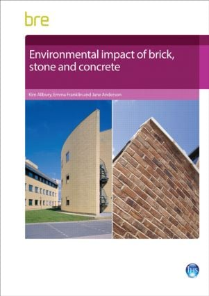 Environmental Impact of Brick, Stone and Concrete (Paperback) book cover