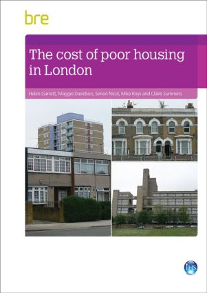 The Cost of Poor Housing in London: 1st Edition (Paperback) book cover